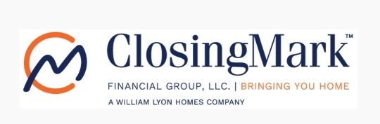 William Lyon Homes, a homebuilder based in Newport Beach, Calif., has created ClosingMark Financial Group LLC